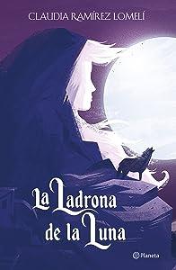 La ladrona de la luna (El príncipe del sol, #2)