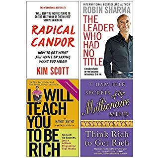 Radical Candor, The Leader Who Had No Title, I Will Teach You To Be Rich, Secrets of the Millionaire Mind 4 Books Collection Set