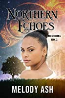 Northern Echoes (Web of Echoes Book 2)