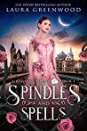 Spindles and Spells (Grimm Academy, #1)