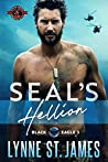 SEAL's Hellion (Special Forces Operation Alpha / Black Eagle Book 3)