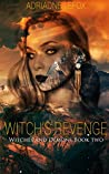Witch's Revenge: Witches and Demons Book 2 (Witches & Demons)