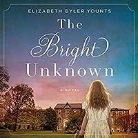 The Bright Unknown