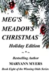 Meg's Meadows Christmas: Holiday Edition (Winning Odds Series Book 8)