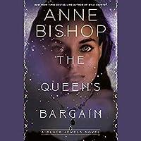 The Queen's Bargain (Black Jewels, #10)