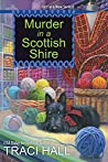 Murder in a Scottish Shire (A Scottish Shire Mystery, #1)