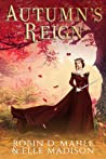 Autumn's Reign (The Lochlann Treaty, #4)