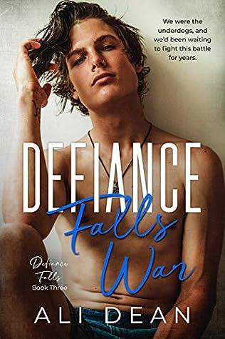 Defiance Falls War (Defiance Falls, #3)