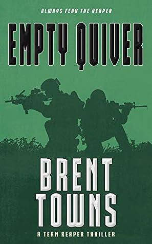 Empty Quiver (Team Reaper Thriller #8) ebook review