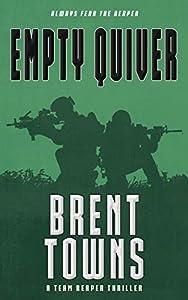 Empty Quiver (Team Reaper Thriller #8)