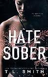 Hate Sober (Love Me Duet #2)