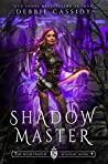 Shadow Master (The Nightwatch Academy #4)