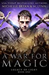 A War for Magic (Legacy of Light Book 1)