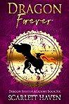 Dragon Forever (Dragon Shifter Academy, #6)
