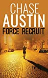 Force Recruit (Sam Wick Universe #1.8; Task Force–77 Thrillers #1)