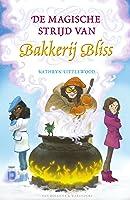 De magische strijd van Bakkerij Bliss (Bakkerij Bliss, #7)