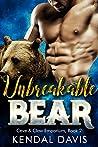 Unbreakable Bear (Cave & Claw Emporium, #2)