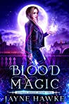 Blood Magic (Hidden Magic #2)