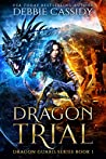 Dragon Trials (Dragon Guard #1)