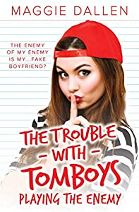 Playing the Enemy (The Trouble with Tomboys, #1)