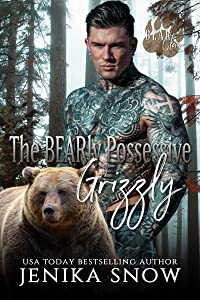 The BEARy Possessive Grizzly