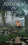 Hidden In Stone by Regina Clarke