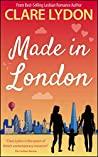 Made In London (London Romance, Book 6)