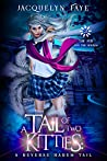 A Tail of Two Kitties (The Fox and the Hounds #2)