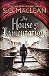 The House of Lamentations (Damian Seeker, #5)
