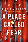 A Place Called Fear (Maggie Novak Thriller #2)