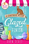A Glazed Finish (A Stoneybrook Mystery #6)