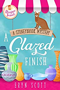 A Glazed Finish (A Stoneybrook Mystery #6)