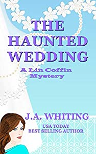 The Haunted Wedding (A Lin Coffin Mystery #12)
