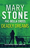 Deadly Dreams (Kylie Hatfield Series Book 4)