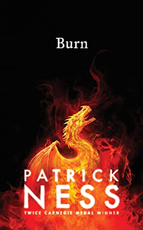 Burn by Patrick Ness