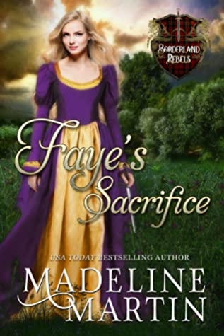 Faye's Sacrifice (Borderland Rebels, #1)