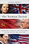 The Human Factor by Archie Brown