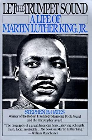 Let the Trumpet Sound: A Life of Martin Luther King Jr.