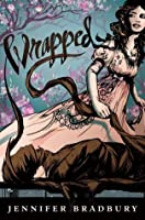 Wrapped (Wrapped, #1)