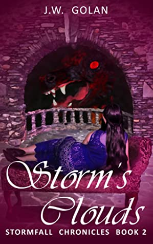 Storm's Clouds: Stormfall Chronicles Book 2