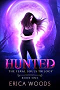 Hunted (Feral Souls Trilogy, #1)