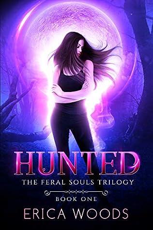 Hunted (Feral Souls Trilogy, #1)