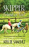 Skipper: Friend or Foe?: A Distracting Mystery within Life's Traumatic Events