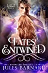 Fates Entwined (Halven Rising, #2)