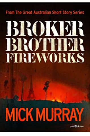 Broker Brother Fireworks by Mick Murray