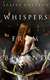 Whispers From Beyond (Trapped Souls Book 1)