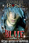 Blue: (Little Boy Blue) (Once Upon a Rhyme Series Book 3)