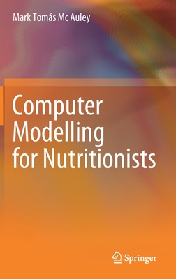 Computer Modelling for Nutritionists