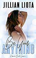 Be Your Anything (Hermosa Beach #2)