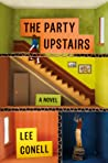 The Party Upstairs by Lee Conell